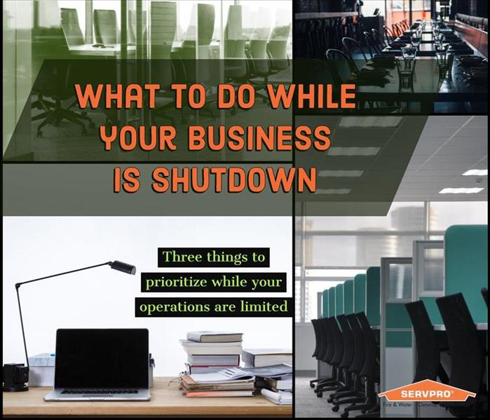 What to do while your business is shutdown