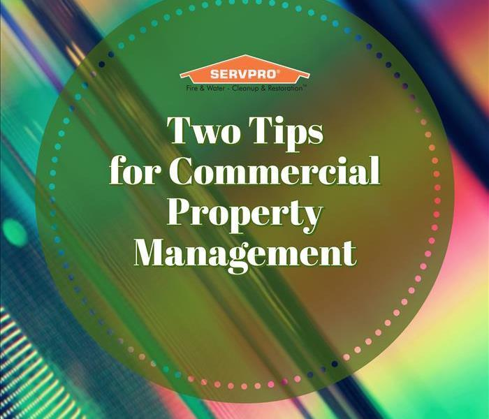Two tips for commercial property management